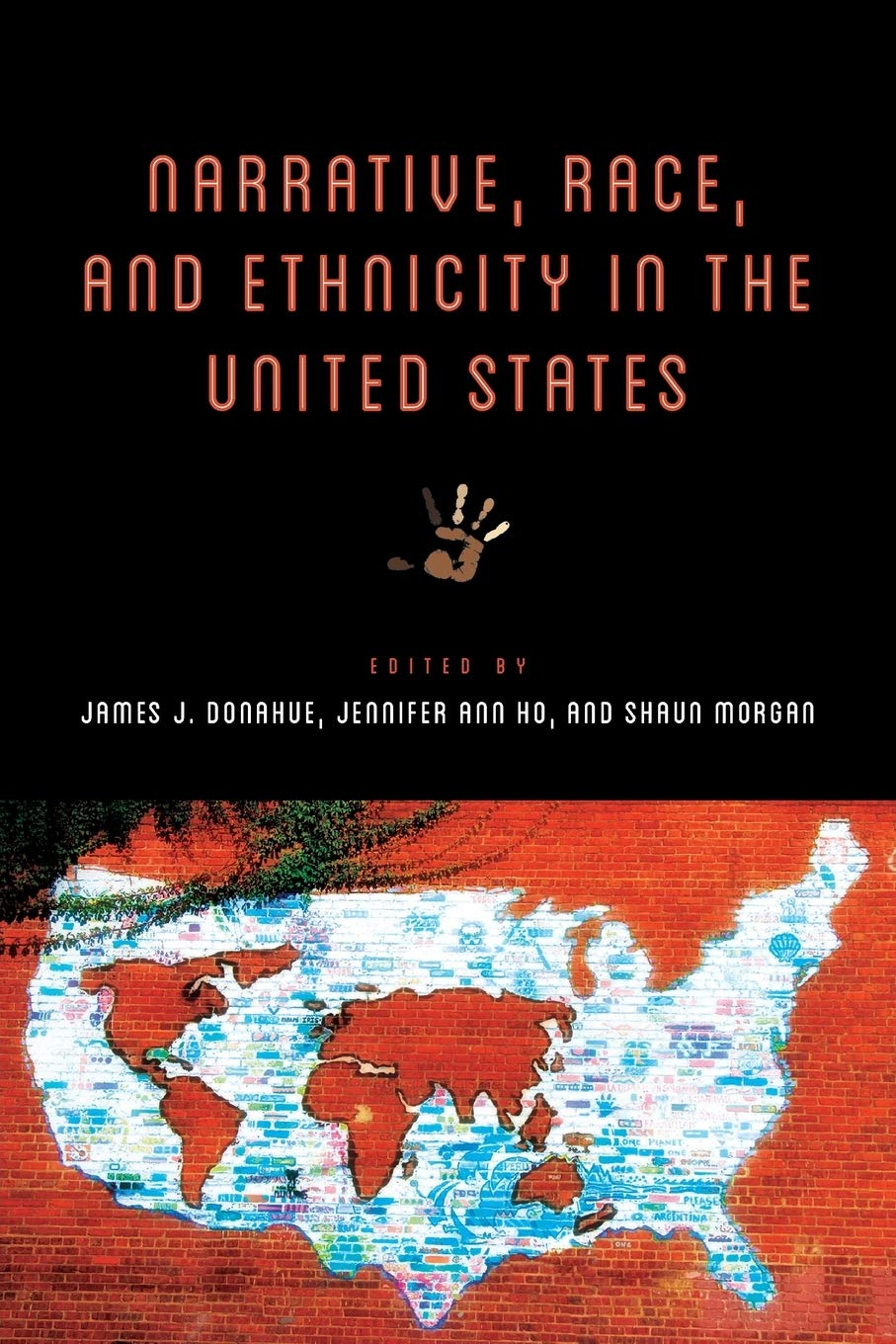 Narrative, Race, and Ethnicity in the United States by Jennifer Ho