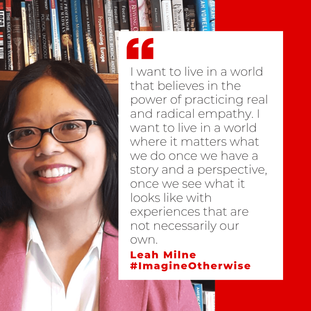 Leah Milne image and quote from Imagine Otherwise podcast